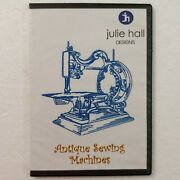 Julie Hall Antique Sewing Machines 15 Embroidery Machine Patterns Many Formats