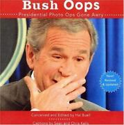 Bush Oops Presidential Photo Ops Gone Awry Hal Buell Acceptable Book