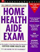 Home Health Aide Exam Learning Express Acceptable Book