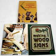 3 Vintage Wood Working Books Whittling And Woodcarving / Making Wood Signs +