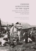 Chinese Agriculture In The 1930s Investigations Into John Lossing Buck's R...
