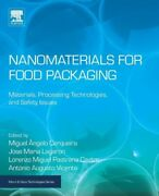 Nanomaterials For Food Packaging Materials, Processing Technologies, And S...