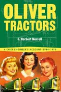 Oliver Tractors 1940-1960 An Engineerand039s Story