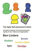 The Agile Self-assessment Game An Agile Coaching Tool For Improving The Ag...