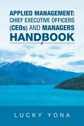 Applied Management Chief Executive Officers Ceos And Managers Handbook