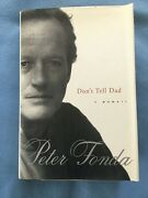 Peter Fonda Autographed Book Donand039t Tell Dad