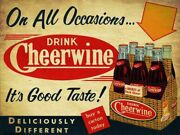 12 On All Occasions Drink Cheerwine Heavy Duty Usa Made Metal Soda Adv Sign