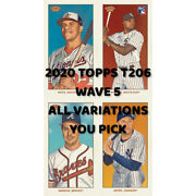 2020 Topps T206 Series Wave 5 - Pick Your Player - Pick Your Back -