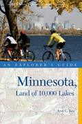 Explorerand039s Guide Minnesota Land Of 10000 Lakes Second By Amy C. Rea Brand New