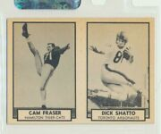 1962 Cfl Topps Panel Dick Shatto 145 Toronto And Cam Fraser 64 Hamilton Exc