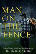 Man On Fence By John R. Day Jr. Mint Condition