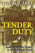 Tender Duty By Neil G. Carey Excellent Condition