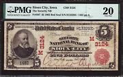 5 1902 Red Seal The Security National Bank Of Sioux City Iowa Ch 3124 Pmg 20