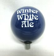 Winter White Ale Ball Shifter Official Beer Tap Handle Topper Knob Brewery