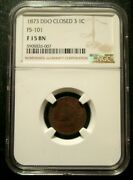 1873 Indian Head Cent - Fs-101 Doubled Liberty Ngc F15 King Of The Ihc Errors