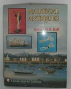 Nautical Antiques With Value Guide Robert W.d. Ball Book