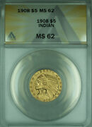1908 Indian Half Eagle 5 Gold Coin Anacs Ms-62