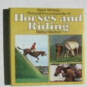 Rand Mcnally Pictorial Encyclopedia Of Horses And Riding By Betty Skelton Vg+