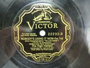 The High Hatters - Victor 22232 - Nobody's Using It Now And My Love Parade