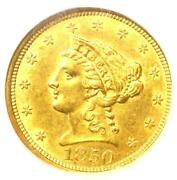 1850 Liberty Gold Quarter Eagle 2.50 Coin - Certified Ngc Ms61 - 1100 Value