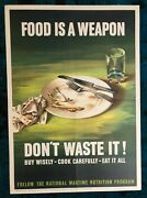 Wwii Ww2 Original War Poster Food Is A Weapon Don't Waste It Victory Garden Cook