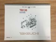 Takeuchi Tb135 Parts Manual S/n 13510004 And Up Free Priority Shipping