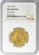 1932 United States Gold 10 Indian Head Ngc Uncirculated Details