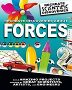 Recreate Discoveries About Forces Recreate Scientific By Anna Claybourne New