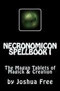 Necronomicon Spellbook I Magan Tablets Of Magick And By Joshua Free Brand New