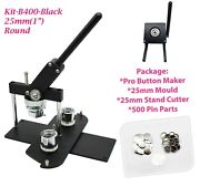 Kit - 25mm 1 Badge Button Maker-b400+round Mould+500 Pin Parts+circle Cutter