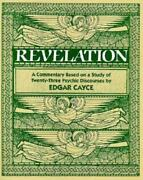 The Book Of The Revelation A Commentary Based On A Study Of Twenty-three Psychi