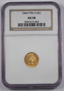 United States Us 1854 1 Type 2 Gold Coin Ngc Au58 Almost Uncirculated Scarce