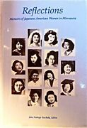 Reflections Memoirs Of Japanese American Women In By Nobuya Tsuchida Excellent