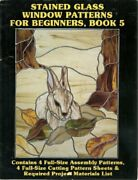 Stained Glass Window Patterns For Beginners Book 5 By K B Olson