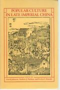 Popular Culture In Late Imperial China By David Johnson And Andrew J. Nathan Vg+