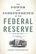 Power And Independence Of Federal Reserve By Peter Conti-brown Brand New