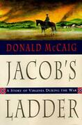 Jacoband039s Ladder By Donald Mccaig - Hardcover Brand New
