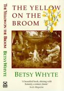 Yellow On Broom Early Days Of A Traveller Woman By Betsy Whyte Excellent
