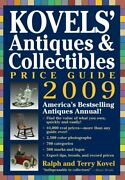 Kovels' Antiques And Collectibles Price Guide 2009 By Terry Kovel And Terry And Kim