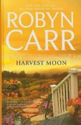 Harvest Moon A Virgin River Novel By Robyn Carr - Hardcover Excellent