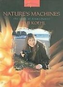 Natureand039s Machines Story Of Biomechanist Mimi Koehl By Deborah Parks Excellent