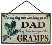 Good Dad Better Gramps Sign Vintage Style Design Fatherand039s Day Grandpa Family