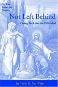 Not Left Behind Going Back For Offended By James Jay Ferris And Lisa Weger Vg+