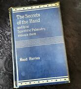Secrets Of The Hand And How Scientific Palmistry Reveals Them 1899 Antique Book