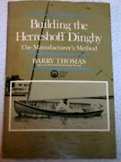 Building Herreshoff Dinghy Manufacturer's Method By Barry Thomas
