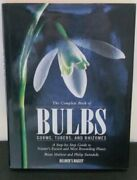 Complete Book Of Bulbs Corms Tubers And Rhizomes By Mathew Swindells New