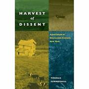 Harvest Of Dissent Agrarianism In Nineteenth-century New By Thomas Summerhill