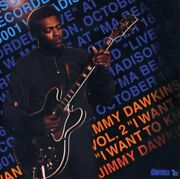 Jimmy Dawkins - I Want To Know 2 - Cd - Mint Condition - Rare