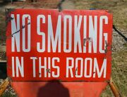 Large Vintage Porcelain No Smoking In This Room Sign
