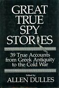 Great True Spy Stories By Allen Dulles - Hardcover Mint Condition